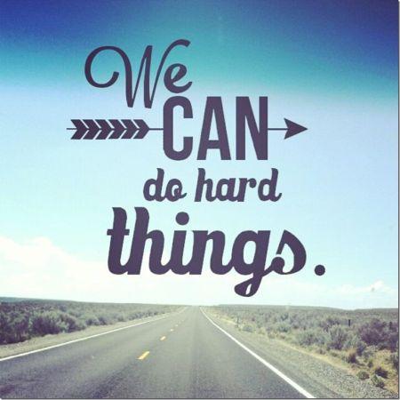 175866-We-Can-Do-Hard-Things.jpg